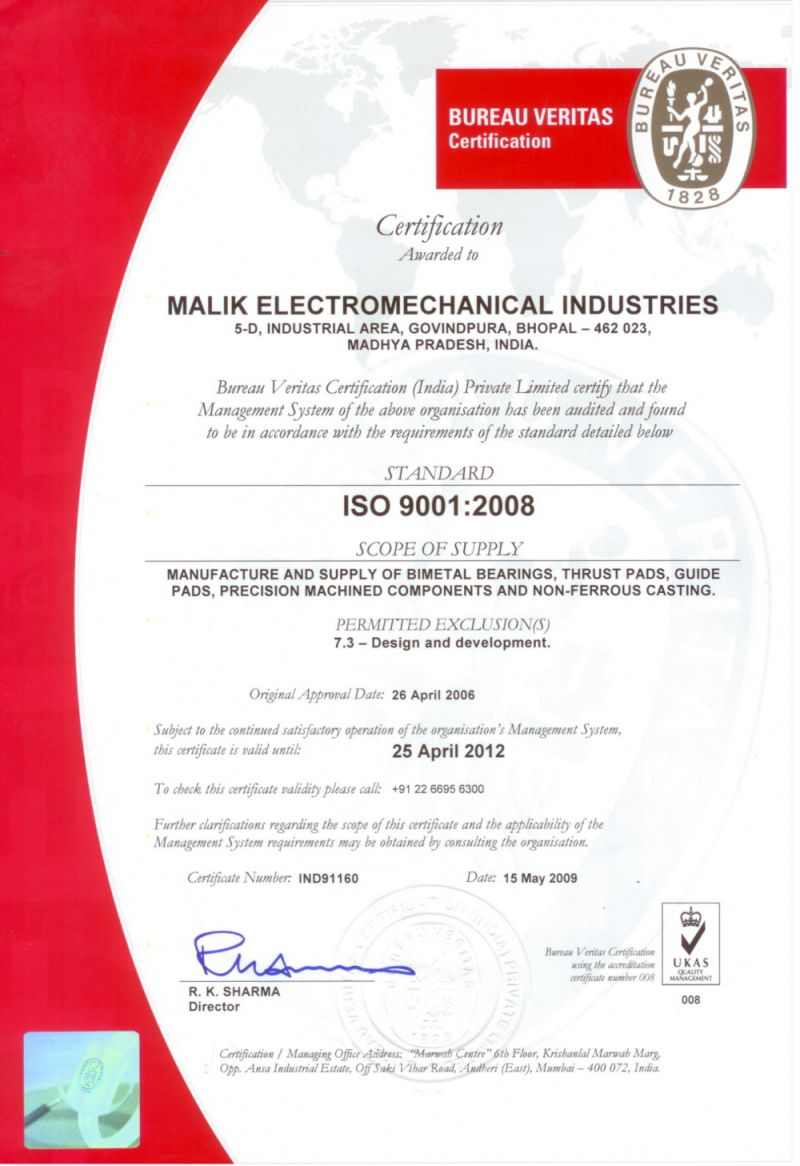 Malik electromechanical industries award of iso certification 90012008 certificate for manufacture supply of bi metal bearings thrust pads guide pads precision machined components non ferrous castings 1betcityfo Gallery